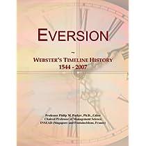 Eversion: Webster's Timeline History, 1544 - 2007