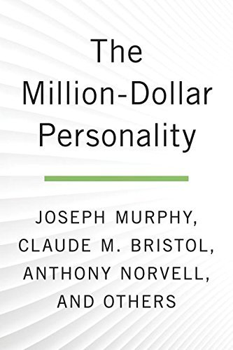 The Million-Dollar Personality: The Classic Works That Bring Out the Millionaire in YOU! (Tarcher Success Classics)