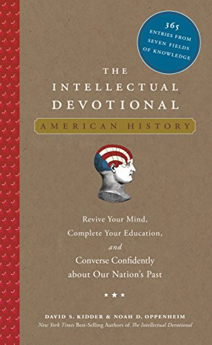 The Intellectual Devotional: American History: Rev...