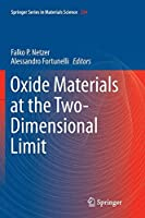 Oxide Materials at the Two-Dimensional Limit (Springer Series in Materials Science)
