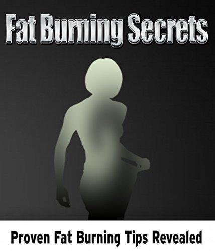 Fat Burning Secrets: Proven Fa...