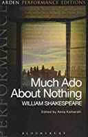 Much Ado About Nothing (Arden Performance Editions)