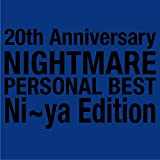 NIGHTMARE PERSONAL BEST Ni~ya Edition