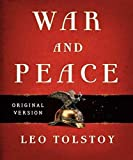 War and Peace - Leo Tolstoy (ANNOTATED) Original Content of First Edition (English Edition)