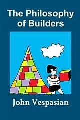 The Philosophy of Builders ペーパーバック
