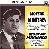 Years Fly Away. Russian Romances and Songs - Movsar Mintsaev
