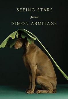 Seeing stars ebook simon armitage amazon kindle store seeing stars by armitage simon fandeluxe Ebook collections