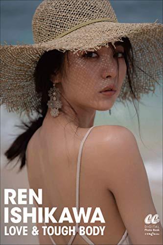 【Kindle限定 特典画像付き】LOVE & TOUGH BODY REN ISHIKAWA (CanCam デジタルフォトブック)