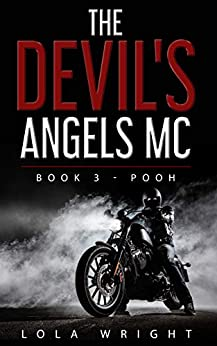 The Devil's Angels MC:  Book 3 - Pooh by [Wright, Lola]