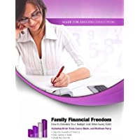 Family Financial Freedom: How to Balance Your Budget and Drive Away Debt (Made for Success)