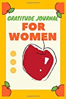 Apple Daily Gratitude Journal for Women: 107 Pages Gratitude Journal for Apple Lovers with Inspirational Quotes on each page. Ideal Gift for Girls, Boys, Family and Friends.