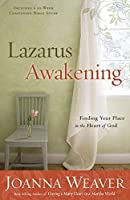 Lazarus Awakening: Finding Your Place in the Heart of God (Bethany Trilogy (Quality))【洋書】 [並行輸入品]