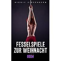 Fesselspiele zur Weihnacht [BDSM] (German Edition)