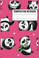 Composition Notebook: Panda Bear Pattern Pretty Wide Ruled Animal School Going Student Note Book - Cute Black & White Exercise Book and Journal For Teens Kids Students Girls for Home School College for Writing Notes. Lined Pages / 100 Sheets - Size 6 x 9
