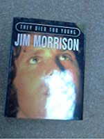 Jim Morrison (They Died Too Young S.)