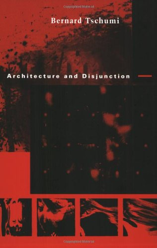 Download Architecture and Disjunction (The MIT Press) 0262700603