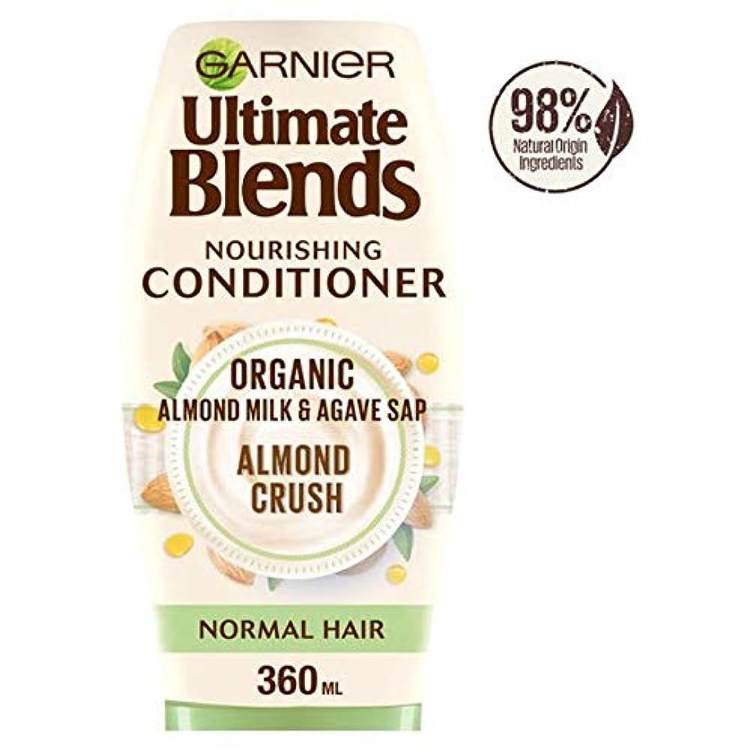 伝導率治療軽食[Ultimate Blends ] ガルニエ究極は、アーモンドミルク、通常のヘアコンディショナー360ミリリットルをブレンド - Garnier Ultimate Blends Almond Milk Normal Hair...
