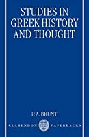 Studies in Greek History and Thought by P. A. Brunt(1998-01-08)