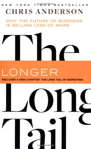 The Long Tail, Revised and Updated Edition: Why the Future of Business is Selling Less of Moreの詳細を見る