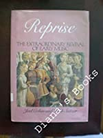 Reprise: Revival of Early Music