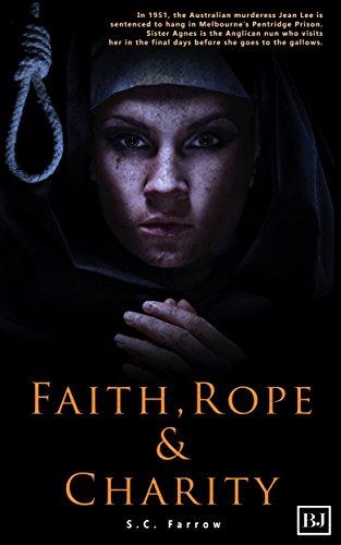 FAITH, ROPE & CHARITY (English Edition)