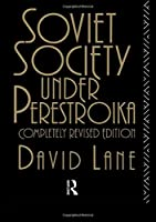 Soviet Society Under Perestroika (Soviet Studies)
