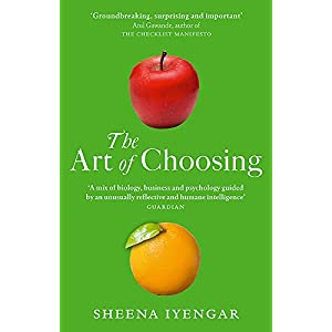 Art of Choosing: The Decisions We Make Everyday