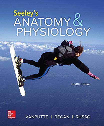 Download Loose Leaf Version for Seeley's Anatomy and Physiology 1260399079