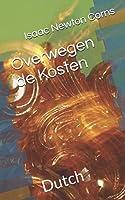 Overwegen de Kosten: Dutch