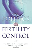 The Politics of Fertility Control: Family Planning and Abortion Policies in the American States