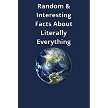 Random & Interesting Facts About Literally Everything: facts you should know.facts about everything. Funny facts.
