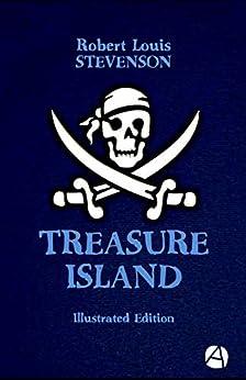 [Stevenson, Robert Louis]のTreasure Island (Illustrated Edition) (ApeBook Classics 66) (English Edition)