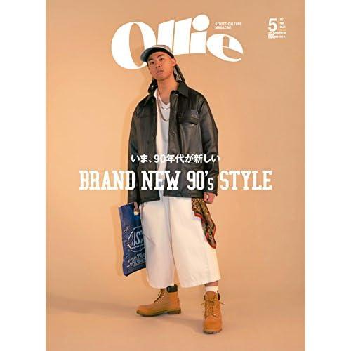Ollie(オーリー) 2017年 05 月号 [雑誌] (いま、90年代が新しい BRAND NEW 90's STYLE)