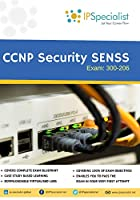 CCNP Security SENSS Technology Workbook: Exam: 300-206