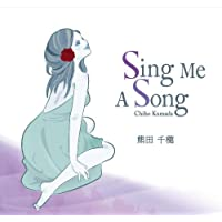 熊田千穂・青木研・Sing Me A Song