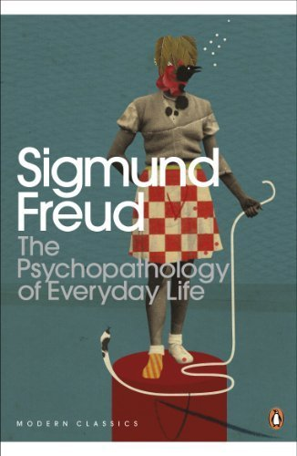 Download The Psychopathology of Everyday Life (Penguin Modern Classics) by Sigmund Freud New edition (2002) B00C6OQDRC