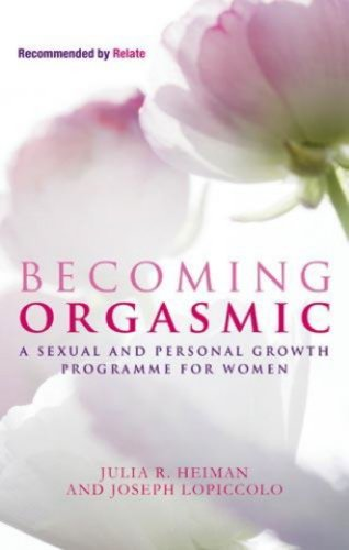 Becoming orgasmic a sexual and personal growth programme for women becoming orgasmic a sexual and personal growth programme for women by heiman julia fandeluxe Image collections
