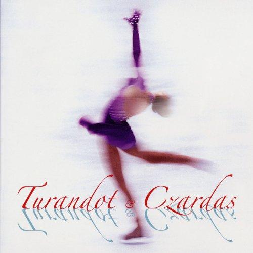 トゥーランドット&チャルダッシュ~ベスト・オブ・フィギュア・スケート・ミュージック~