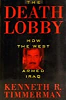 The Death Lobby: How the West Armed Iraq