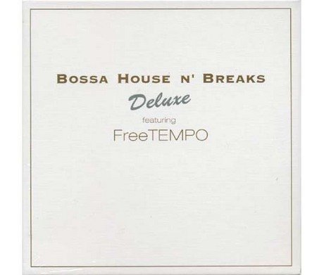 Bossa House'n Breaks Deluxe