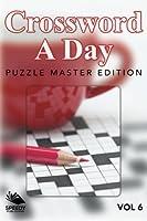 Crossword A Day: Puzzle Master Edition Vol 6 (Volume 6) [並行輸入品]