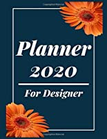 Planner 2020 for Designer: Jan 1, 2020 to Dec 31, 2020 : Weekly & Monthly Planner + Calendar Views (2020 Pretty Simple Planners)