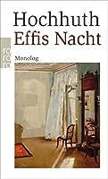Effis Nacht: Monolog