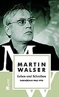 Leben und Schreiben: Tagebuecher 1963 - 1972