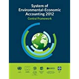 System of Environmental-Economic Accounting 2012: Central Framework