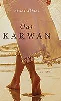 Our Karwan