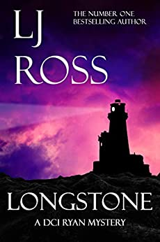 Longstone: A DCI Ryan Mystery (The DCI Ryan Mysteries Book 10) by [Ross, LJ]