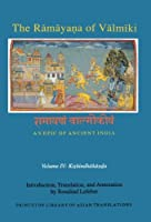 The Ramayana of Valmiki: An Epic of Ancient India; Kiskindhakanda (Princeton Library of Asian Translations)