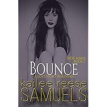 Bounce (Ride Book 2)