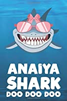 Anaiya - Shark Doo Doo Doo: Blank Ruled Personalized & Customized Name Shark Notebook Journal for Girls & Women. Funny Sharks Desk Accessories Item for Writing Primary / Kindergarten & Back To School Supplies, Birthday & Christmas Gift for Women.